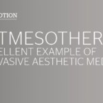 Softmesotherapy®  An excellent example of non-invasive aesthetic medicine